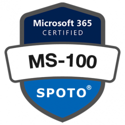 Microsoft Certified Exam MS-100: Microsoft 365 Identity and Services