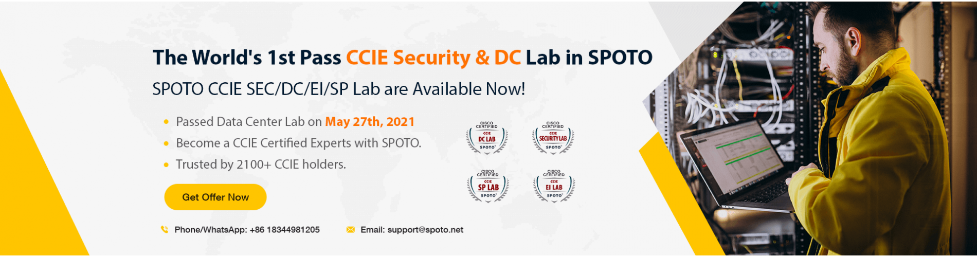 The World's 1st Pass CCIE Security & Lab in SPOTO